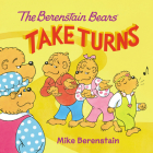 The Berenstain Bears Take Turns Cover Image