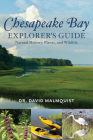 Chesapeake Bay Explorer's Guide: Natural History, Plants, and Wildlife Cover Image