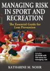 Managing Risk in Sport and Recreation: The Essential Guide for Loss Prevention Cover Image