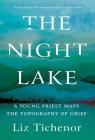 The Night Lake: A Young Priest Maps the Topography of Grief Cover Image