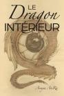 Le Dragon Interieur Cover Image