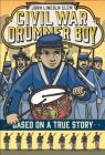 John Lincoln Clem: Civil War Drummer Boy (Based on a True Story) Cover Image