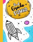 2nd Grade Squad: Funny Back To School notebook, Gift For Girls and Boys,109 College Ruled Line Paper, Cute School Notebook, School Comp Cover Image