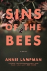 Sins of the Bees: A Novel Cover Image