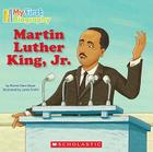 My First Biography: Martin Luther King, Jr. Cover Image