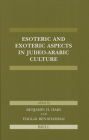 Esoteric and Exoteric Aspects in Judeo-Arabic Culture Cover Image