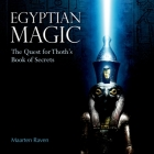 Egyptian Magic: The Quest for Thoth's Book of Secrets Cover Image