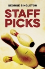 Staff Picks: Stories (Yellow Shoe Fiction) Cover Image
