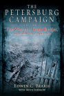 The Petersburg Campaign Volume 2: The Western Front Battles, September 1864 - April 1865 Cover Image