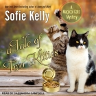 A Tale of Two Kitties (Magical Cats Mysteries #9) Cover Image