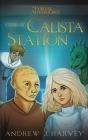 Crisis at Calista Station Cover Image