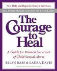 The Courage to Heal: A Guide for Women Survivors of Child Sexual Abuse Cover Image
