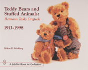 Teddy Bears and Stuffed Animals: Hermann Teddy Originals(r), 1913-1998 (Schiffer Book for Collectors) Cover Image