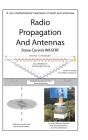 Radio Propagation and Antennas: A Non-Mathematical Treatment of Radio and Antennas Cover Image