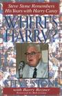 Where's Harry?: Steve Stone Remembers His Years with Harry Caray Cover Image