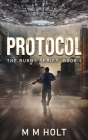Protocol: The Burns Series Book 1 Cover Image