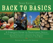 Back to Basics: A Complete Guide to Traditional Skills (Back to Basics Guides) Cover Image