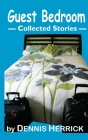Guest Bedroom: Collected Stories Cover Image