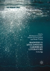 Madness in Anglophone Caribbean Literature: On the Edge (New Caribbean Studies) Cover Image