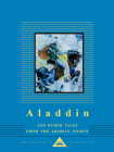 Aladdin and Other Tales from the Arabian Nights (Everyman's Library Children's Classics Series) Cover Image