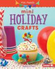 Mini Holiday Crafts (Mini Makers) Cover Image