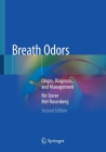 Breath Odors: Origin, Diagnosis, and Management Cover Image