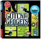 Gotcha Gadgets [With Circuit Board W/Speaker, Switches, Clips, Pins] Cover Image
