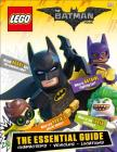 The LEGO® Batman Movie: The Essential Guide: Characters, Vehicles, Locations Cover Image