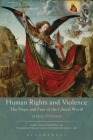 Human Rights and Violence: The Hope and Fear of the Liberal World (Hart Monographs in Transnational and International Law) Cover Image
