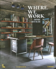 Where We Work: Home Offices Cover Image