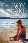 The Boy on the Lake: He Faced Down the Biggest Bully of His Life and Inspired Trevor's Law Cover Image