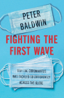 Fighting the First Wave: Why the Coronavirus Was Tackled So Differently Across the Globe Cover Image