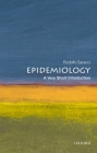 Epidemiology: A Very Short Introduction (Very Short Introductions) Cover Image
