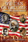 We Can Overcome: An American Black Conservative Manifesto Cover Image
