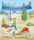 Is It Tu B'Shevat Yet? (Celebrate Jewish Holidays) Cover Image