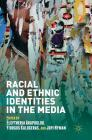 Racial and Ethnic Identities in the Media Cover Image
