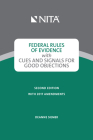 Federal Rules of Evidence with Cues and Signals for Making Objections Cover Image