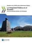 La Integridad Pública en el Ecuador Cover Image