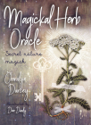 Magickal Herb Oracle: Secret Nature Magick (Rockpool Oracle Card Series) Cover Image