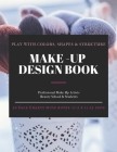 Make-Up Design Book: Professional Make-Up Practice Workbook for Make-Up Artists Beauty School & Students. FACE CHARTS with NOTES (17.5 x 11 Cover Image