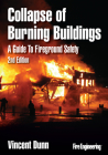 Collapse of Burning Buildings: A Guide to Fireground Safety Cover Image