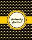 Beekeeping Journal: Beekeepers Inspection Guide Notebook, Track & Log Bee Hive, Honey Bee Record Keeping Book, Beekeeper Gift Cover Image