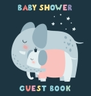 Baby Shower Guest Book: Elephant Baby And His Mom For Baby Girl, Sign in book, Advice for Parents, Wishes for a Baby, Bonus Gift Log, Keepsake Cover Image