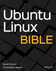 Ubuntu Linux Bible (Bible (Wiley)) Cover Image