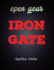 Open Your Iron Gate Cover Image
