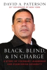 Black, Blind, & In Charge: A Story of Visionary Leadership and Overcoming Adversity Cover Image