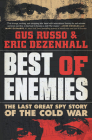 Best of Enemies: The Last Great Spy Story of the Cold War Cover Image
