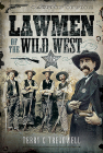 Lawmen of the Wild West Cover Image
