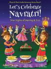 Let's Celebrate Navratri! (Nine Nights of Dancing & Fun) (Maya & Neel's India Adventure Series, Book 5) Cover Image