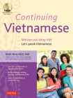 Continuing Vietnamese: Let's Speak Vietnamese [With CDROM] Cover Image